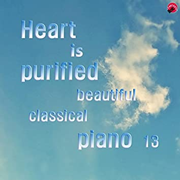 Heart is purified beautiful classical piano 13