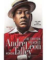 The Chiffon Trenches: A Memoir (English Edition)