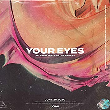 Your Eyes (feat. Fake ID)
