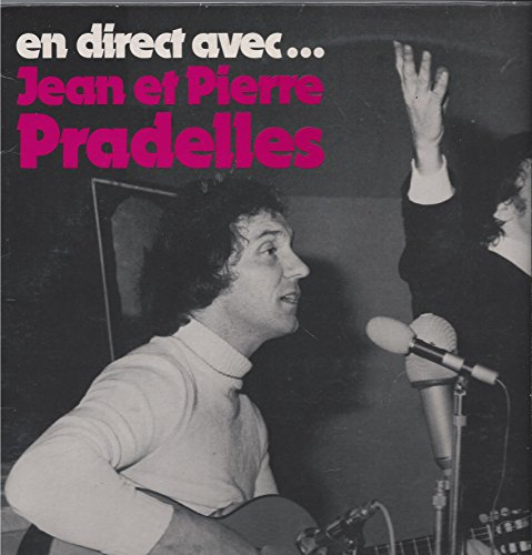 En Direct Avec... Jean et Pierre Pradelles