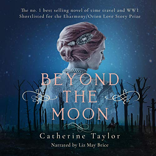 Beyond the Moon Audiobook By Catherine Taylor cover art