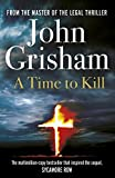A Time To Kill (Jake Brigance Book 1) (English Edition)