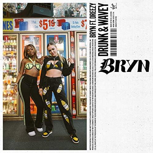 Bryn feat. Dreezy