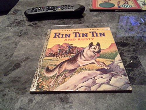 Rin Tin Tin and Rusty : A Little Golden Book