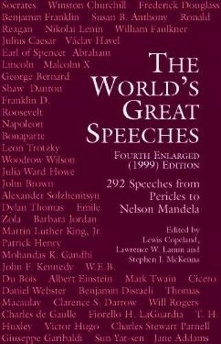 Compare Textbook Prices for The World's Great Speeches: Fourth Enlarged 1999 Edition Fourth Edition, Enlarged Edition ISBN 9780486409030 by Copeland, Lewis,Lamm, Lawrence W.,McKenna, Stephen J.