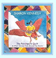 The Patchwork Quilt & Other St