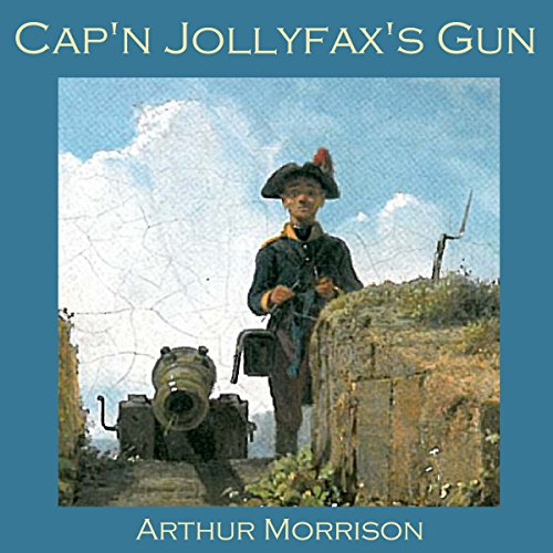 Cap'n Jollyfax's Gun audiobook cover art