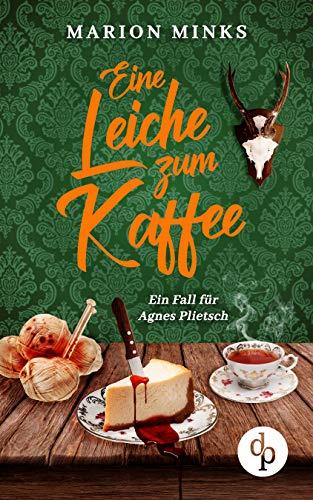 Buchseite und Rezensionen zu 'Eine Leiche zum Kaffee' von Marion Minks