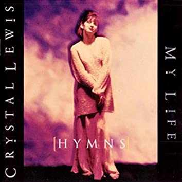(Hymns) My Life