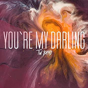 You`re My Darling