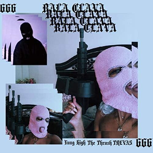 Yung High, Trevas & The Thrash