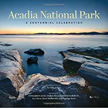 Acadia National Park: A Centennial Celebration of Maine's Great Wilderness by Tom Blagden (2016-03-15)