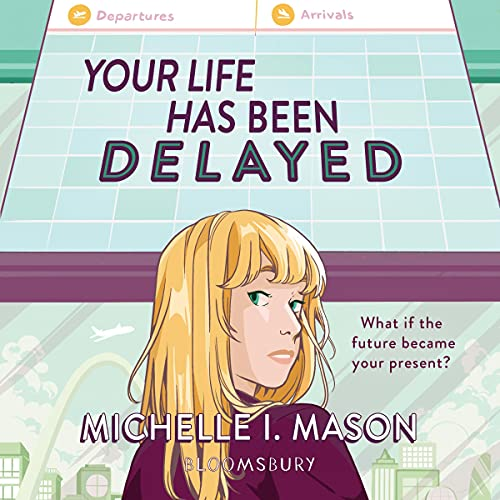 Your Life Has Been Delayed Audiobook By Michelle I. Mason cover art