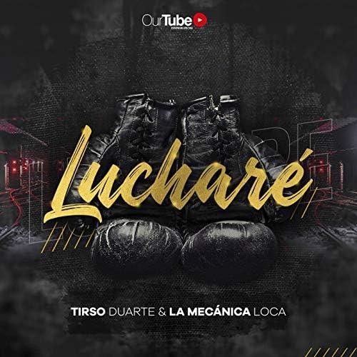 Tirso Duarte feat. La Mecanica Loca