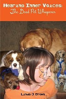 Hearing Inner Voices: The Dead Pet Whisperer
