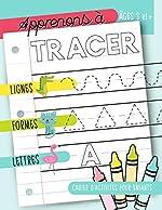 Apprenons à tracer - Lignes Formes Lettres : Cahier d'activités pour enfants : Âges 3 et +: Un cahier de graphisme pour jeunes enfants débutants pour ... et les tout-petits (âgés de 3 à 5 ans) de June & Lucy Kids