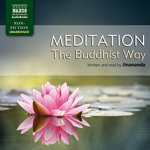 Jinananda: Meditation - The Buddhist Way audiobook cover art