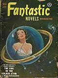 FANTASTIC NOVELS: June 1951 The Girl in the Golden Atom)