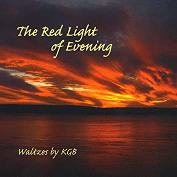 The Red Light of Evening