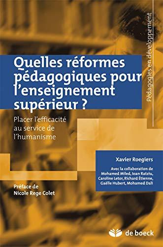 Quelles réformes pédagogiques pour l'enseignement supérieur ? Placer l'efficacité au service de l'humanisme