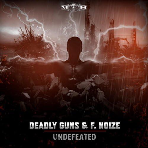 Deadly Guns & F. Noize