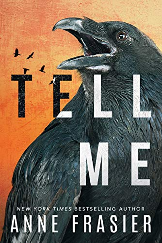 Tell Me (Inland Empire Book 2)