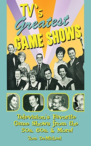 TVs Greatest Game Shows: From the 50s, 60s & More! (English Edition)