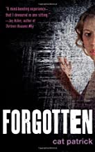 Forgotten by Cat Patrick (2012-05-01)
