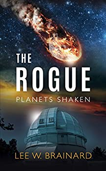 The Rogue (Planets Shaken Book 1) by [Lee Brainard]