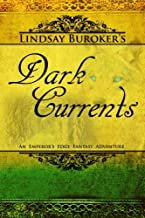 Dark Currents: The Emperor's Edge Book 2