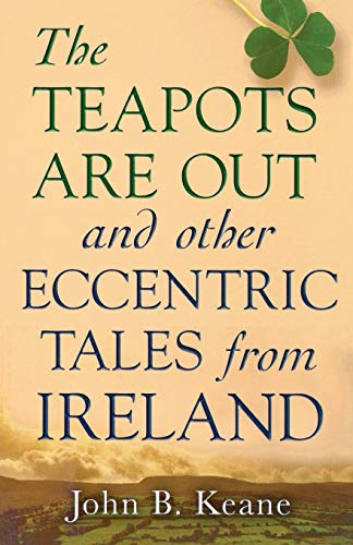 Price comparison product image The Teapots Are Out and Other Eccentric Tales from Ireland