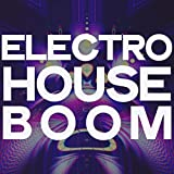 Electro House Boom