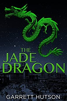 The Jade Dragon by [Garrett Hutson]