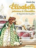 ELISABETH T 15 - Elisabeth, princesse à Versailles - tome 15