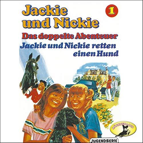Jackie und Nickie retten einen Hund [Original Version]  By  cover art