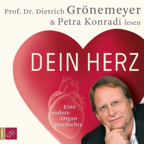 Dein Herz. Eine andere Organgeschichte  By  cover art