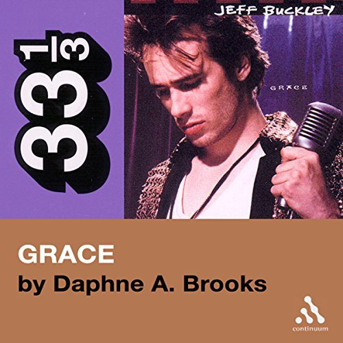 Jeff Buckley's Grace (33 1/3 Series) audiobook cover art
