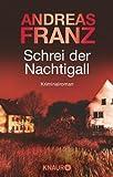 Schrei der Nachtigall: Kriminalroman (Peter Brandt ermittelt 3)