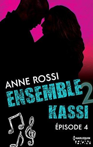 Ensemble - Kassi : épisode 4 (French Edition)