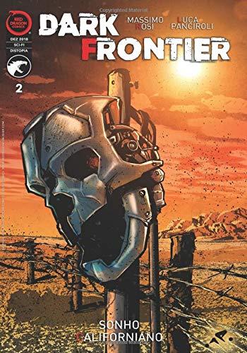 Dark Frontier #2: Sonho Californiano