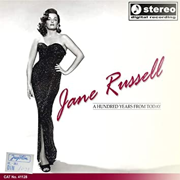 Jane Russell - A Hundred Years From Today