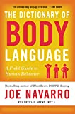 The Dictionary of Body Language: A Field Guide to Human Behavior
