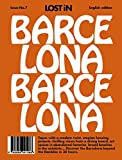 LOST iN Barcelona: A modern city guide that presents and curates each city from a local's perspective: Lost in City Guide - Lost in the City GmbH