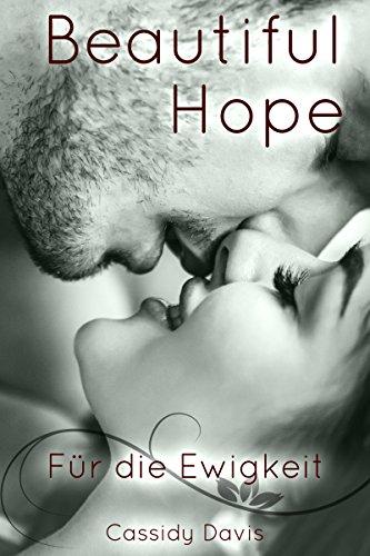 BEAUTIFUL HOPE: Für die Ewigkeit (HOPE&PAIN 2)