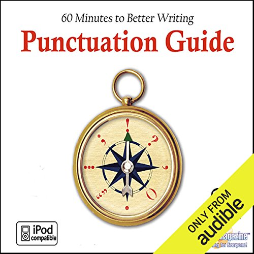 Punctuation Guide     60 Minutes to Better Writing              By:                                                                                                                                 Deaver Brown                               Narrated by:                                                                                                                                 Deaver Brown                      Length: 44 mins     5 ratings     Overall 3.0