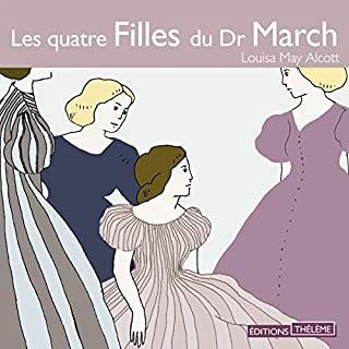 Les quatre Filles du Dr March                   De :                                                                                                                                 Louisa May Alcott                               Lu par :                                                                                                                                 Françoise Gillard                      Durée : 4 h et 13 min     8 notations     Global 4,6
