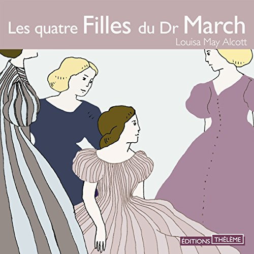 Les quatre Filles du Dr March audiobook cover art