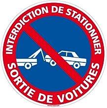Adhésif - Interdiction de Stationner Sortie de Voitures - Diamètre 250 mm - Protection Anti-UV