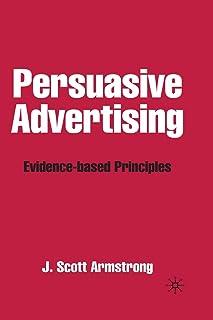 Persuasive Advertising: Evidence-based Principles