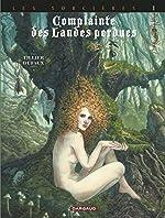Complainte des landes perdues - Cycle 3 - tome 1 - Tête noire de Dufaux Jean